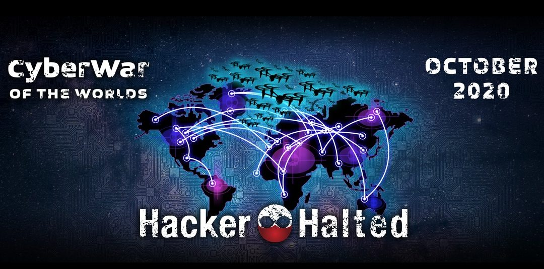 Hacker Halted Virtual Cybersecurity Conference October 19th – 23rd, 2020: FREE General Admission
