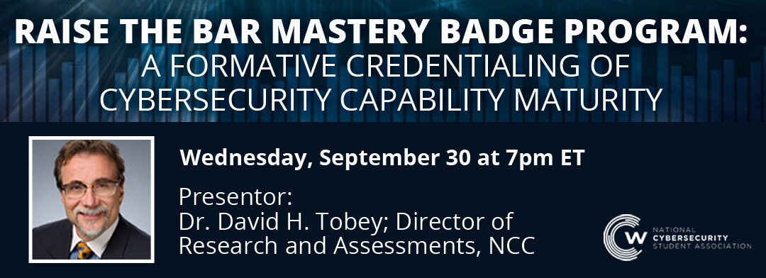 Raise the BAR Mastery Badge Program Webcast | Core Concepts in Cybersecurity Scholarship