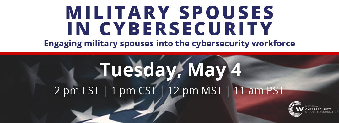 WEBCAST: Military Spouses in Cybersecurity Recording LIVE on YouTube!