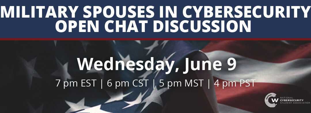 WEBCAST: Military Spouses in Cybersecurity Open Chat Discussion