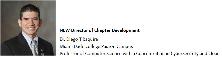 Welcome the New Director of Chapter Development, Dr. Diego Tibaquirá from Miami Dade College Padrón Campus